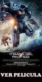 Ver Titanes del Pacífico (2013)