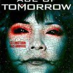 Ver Age of Tomorrow (La era del mañana) (2014) online