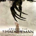 Ver Awaken the Shadowman (2017)