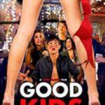 Ver Good Kids (2016)