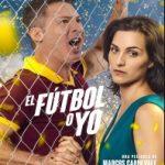 Ver El fútbol o yo (2017)