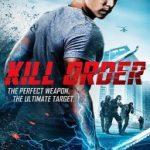 Ver Kill Order (2017) online