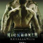 Ver Kickboxer: Retaliation (2017) Online