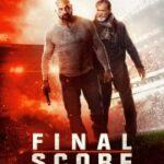Ver Final Score (Atentado en el estadio) (2018)