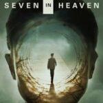 Ver Seven in Heaven (2018) Online