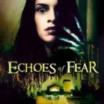 Ver Echoes of Fear 2019 Online