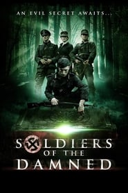 Ver Soldiers of the Damned ( Soldados Malditos ) 2020 Online
