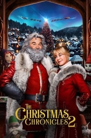 Ver The Christmas Chronicles: Part Two ( Crónicas De Navidad 2 ) 2020 Online