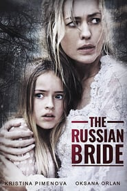 Ver The Russian Bride 2019 Online